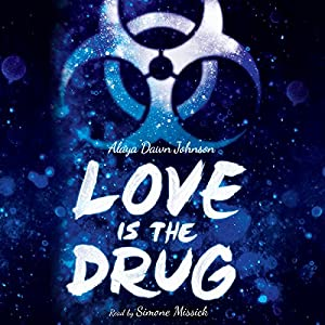 Love is the Drug Audiobook