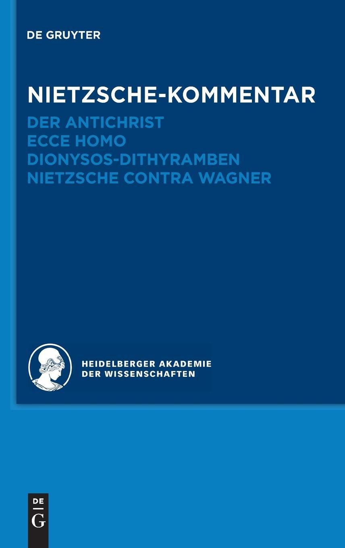 Historischer und kritischer Kommentar zu Friedrich Nietzsches Werken: Kommentar zu Nietzsches