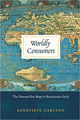 Amazon.com: Worldly Consumers: The Demand for Maps in Renaissance ...