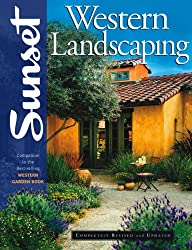 Western Landscaping Book: Companion to the Best-Selling Western Garden Book