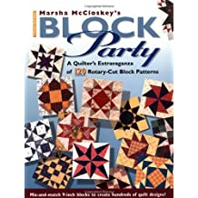 Marsha Mccloskeys Block Party: A Quilter's Extravaganza of 120 Rotary-Cut Block Patterns (Rodale Quilt Book) by Marsha McCloskey (1-May-2000) Paperback