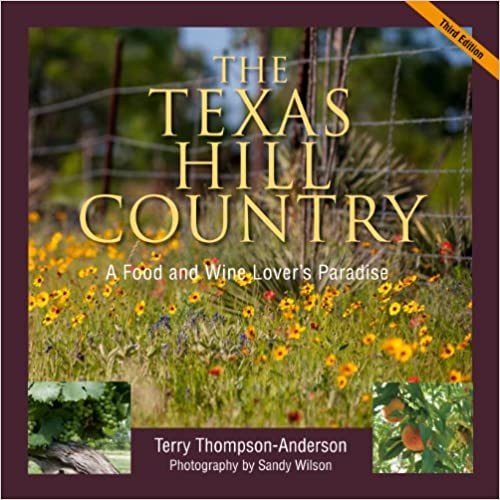 Book Texas Hill Country: A Food and Wine Lover's Paradise,