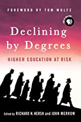 Declining by Degrees: Higher Education at Risk Paperback