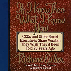 If I Knew Then What I Know Now Audiobook