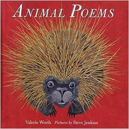 animal poems valerie worth steve jenkins 9780374380571 amazon