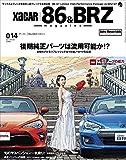 XaCAR 86&BRZ magazine(ザッカー86&BRZマガジン) 2017年 01 月号 (雑誌)