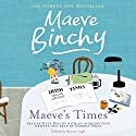 Maeve's Times Audiobook by Maeve Binchy Narrated by Kate Binchy