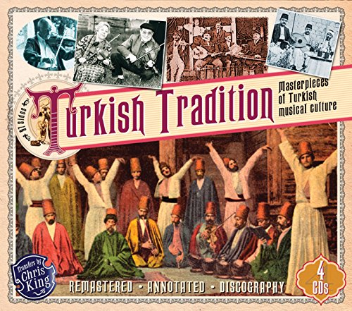 Turkish Tradition: Masterpieces of Turkish Musical Culture