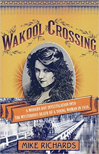 Wakool Crossing: A Modern-Day Investigation into the