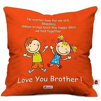 Bhaidooj Happy Diwali Gift Brother Sister Bringing Back Days 12X12 Printed PolySatin Fibre Cushion