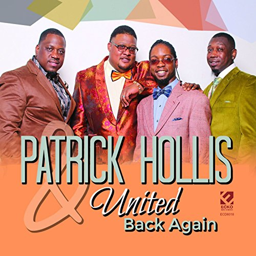 Patrick Hollis & United - Back Again (2017)