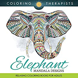 Elephant Mandala Designs Relaxing Coloring Books For Adults