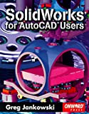 img - for Solidworks for AutoCAD Users book / textbook / text book