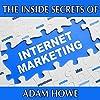 The Inside Secrets of Internet Marketing