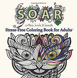 Soar Adult Coloring Book Stress Free Books For Adults