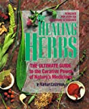 The Healing Herbs, Michael Castleman and Sheldon Saul Hendler, 0878579346