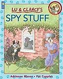 Lu and Clancy's Spy Stuff, Adrienne Mason, 1550746936