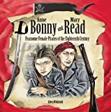 Anne Bonny and Mary Read, Aileen Weintraub, 1404255559