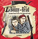 Anne Bonny and Mary Read: Fearsome Fe...
