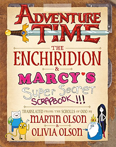 Adventure Time: The Enchiridion & Marcy's Super Secret ()