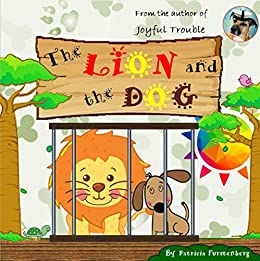 The Lion and the Dog by [Furstenberg, Patricia]