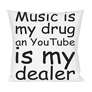 Diseño de niña escuchando música mi droga visita en Youtube almohada texto en inglés: Amazon.es: Hogar