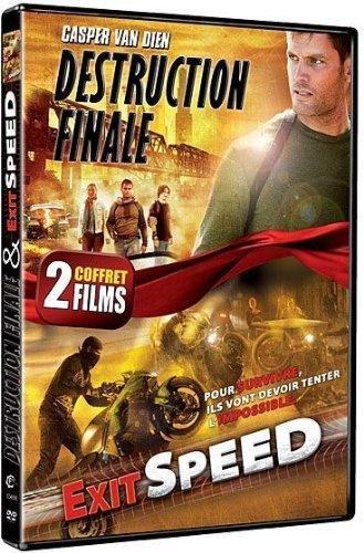 Exit Speed + Destruction finale