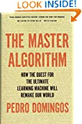 #8: The Master Algorithm: How the Quest for the Ultimate Learning Machine Will Remake Our World