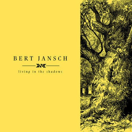 Bert Jansch - Living In The Shadows (Oversize Item Split, Digital Download Card, 4PC)