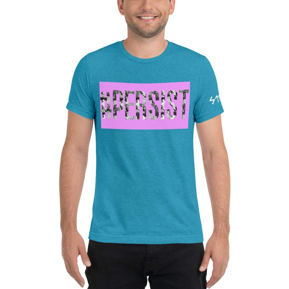 Tri-Blend Short Sleeve t-Shirt #Persist Image Letters