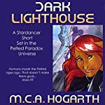 Dark Lighthouse: Alysha Forrest 4 | M.C.A. Hogarth