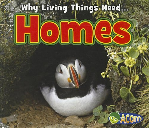 Homes (Why Living Things Need)