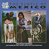 The People of Mexico, Colleen Madonna Flood Williams, 1422207307