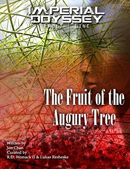 Imperial Odyssey - The Fruit of the Augury Tree (Fault Line Book 1) by [Chan, Jon]
