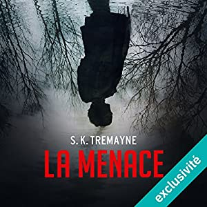 La menace | Livre audio