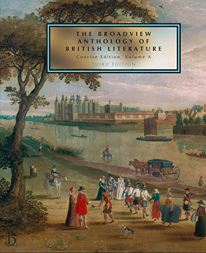 1554813123 - The Broadview Anthology of British Literature: Concise Volume A - Third Edition: The Medieval Period - The Renaissance and the Early Seventeenth Century - The Restoration and the Eighteenth Century