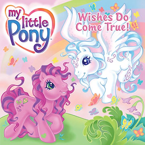 My Little Pony: Wishes Do Come True! ebook