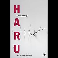Haru: Un día es una vida entera (Libros digitales) (Spanish Edition)