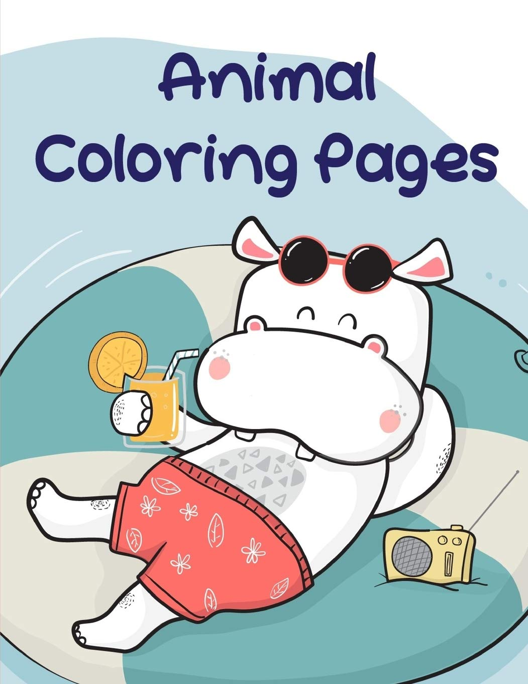 Amazon Com Animal Coloring Pages Baby Cute Animals Design And Pets Coloring Pages For Boys Girls Children Books For Grown Ups 9781712419212 Mimo J K Books