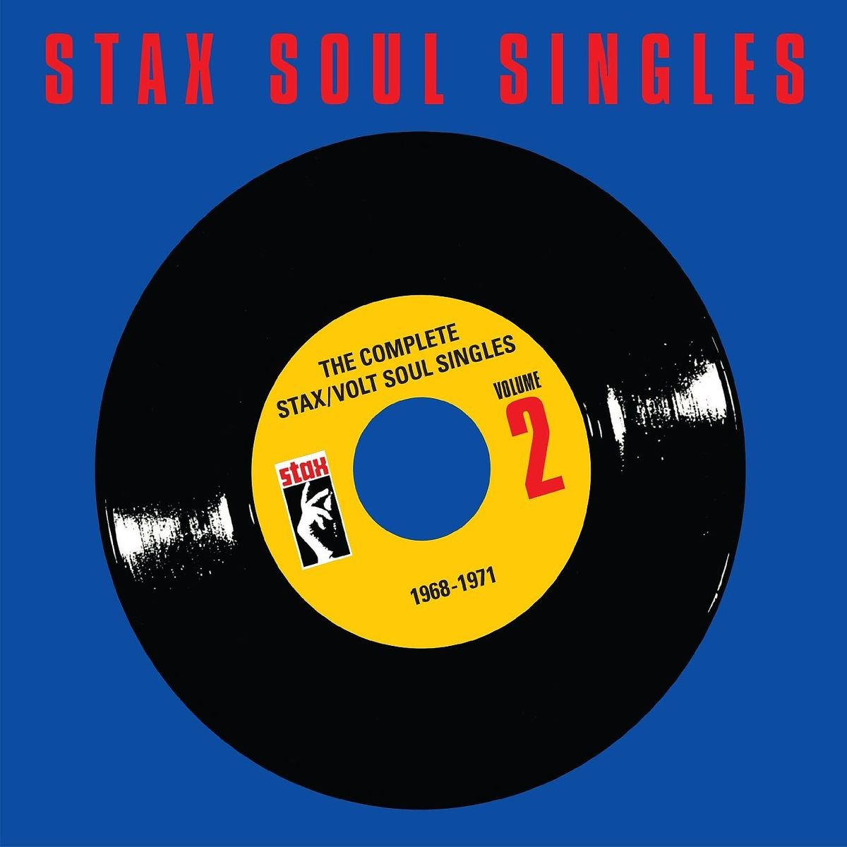 The Complete Stax/Volt Soul Singles: 1968-1971 by Stax