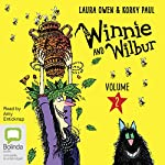 Winnie and Wilbur, Volume 2 | Laura Owen,Korky Paul