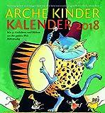Arche Kinder Kalender 2018: Mit 53 Gedichten und Bildern aus der ganzen Welt