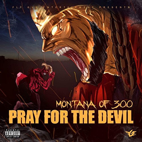 Pray for the Devil [Explicit]