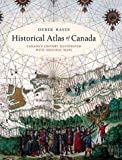 Historical Atlas of Canada, Derek Hayes, 1550549189