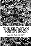 The Kiltartan Poetry Book, Lady Gregory, 1482741369