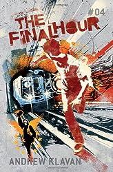 The Final Hour: The Homelander Series