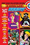 The Charlton Arrow #1: First Issue Collectors Edition (Volume 1)