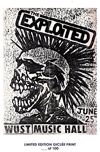 Reprint Concert Poster - RARE POSTER thick THE EXPLOITED concert poster 1980s punk REPRINT #'d/100!! 12x18