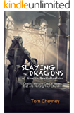 Slaying the Dragons of Church Revitalization: Dealing with the Critical Issues that are Hurting Your Church