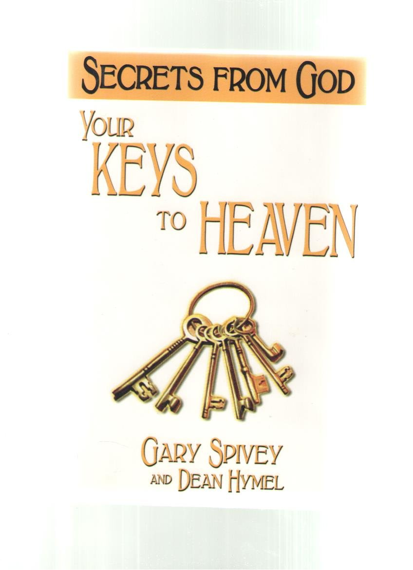 Read Online Your Keys to Heaven: Unlocking the Gates to Personal and Spiritual Enlightenment pdf epub